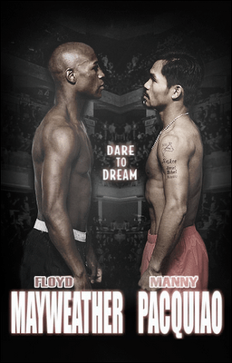 Mayweather  vs Pacquiao Poster boxing promotion