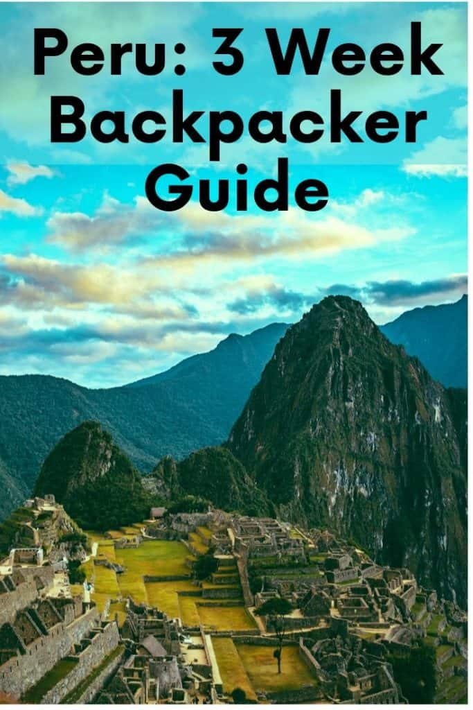 3-week backpacking itinerary to Peru