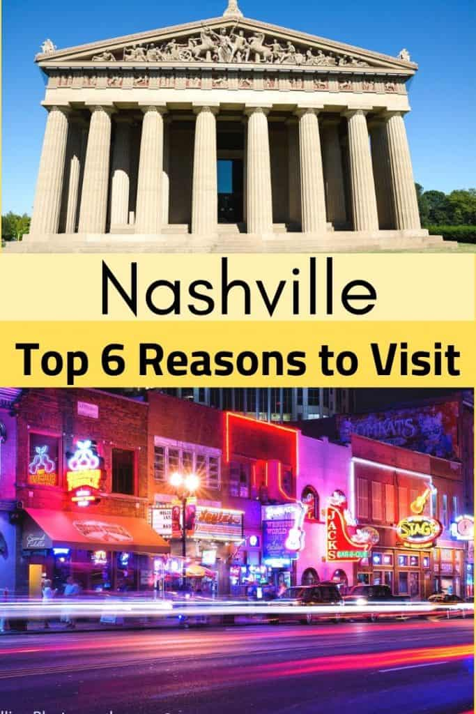 top 6 reasons to visit Nashville