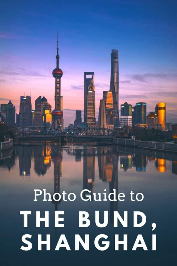 Guide to photographing the Bund in Shanghai