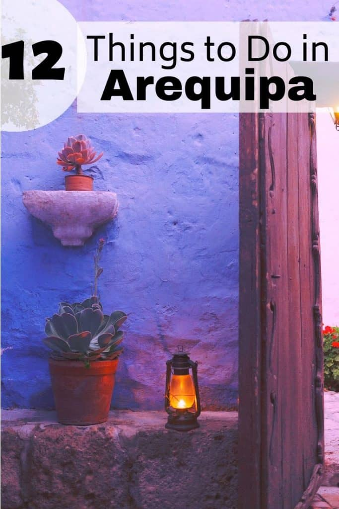 best things to do in Arequipa, Peru