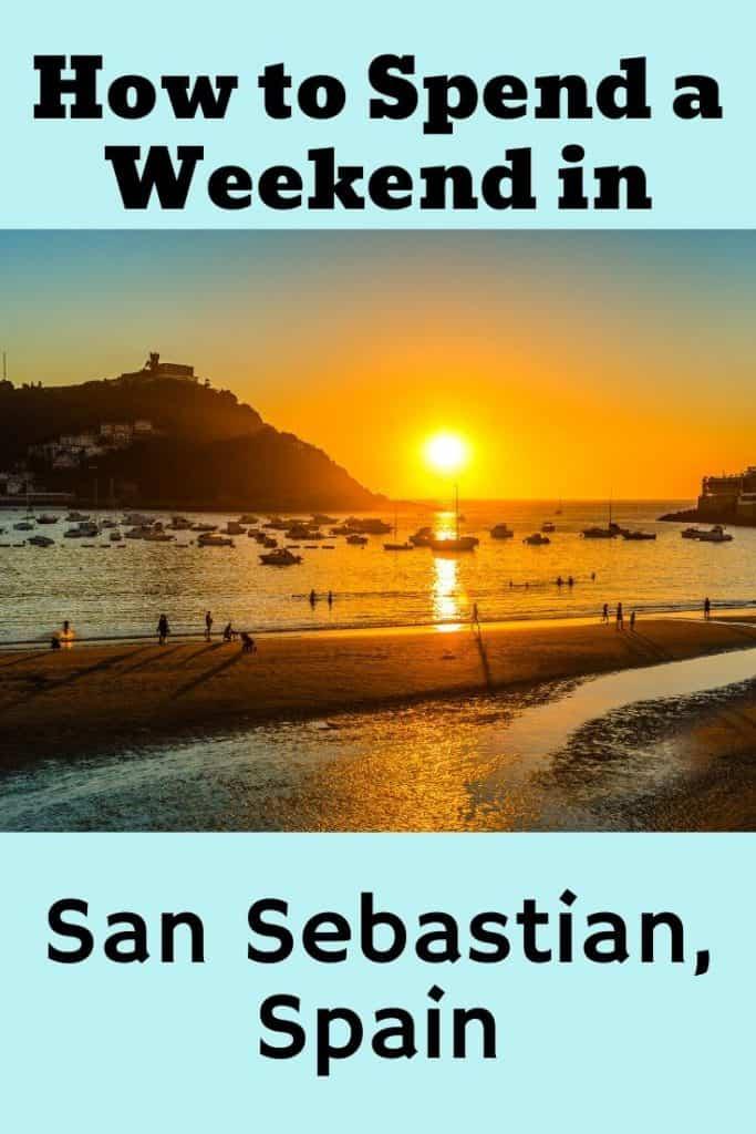 how to spend a weekend in san sebastian