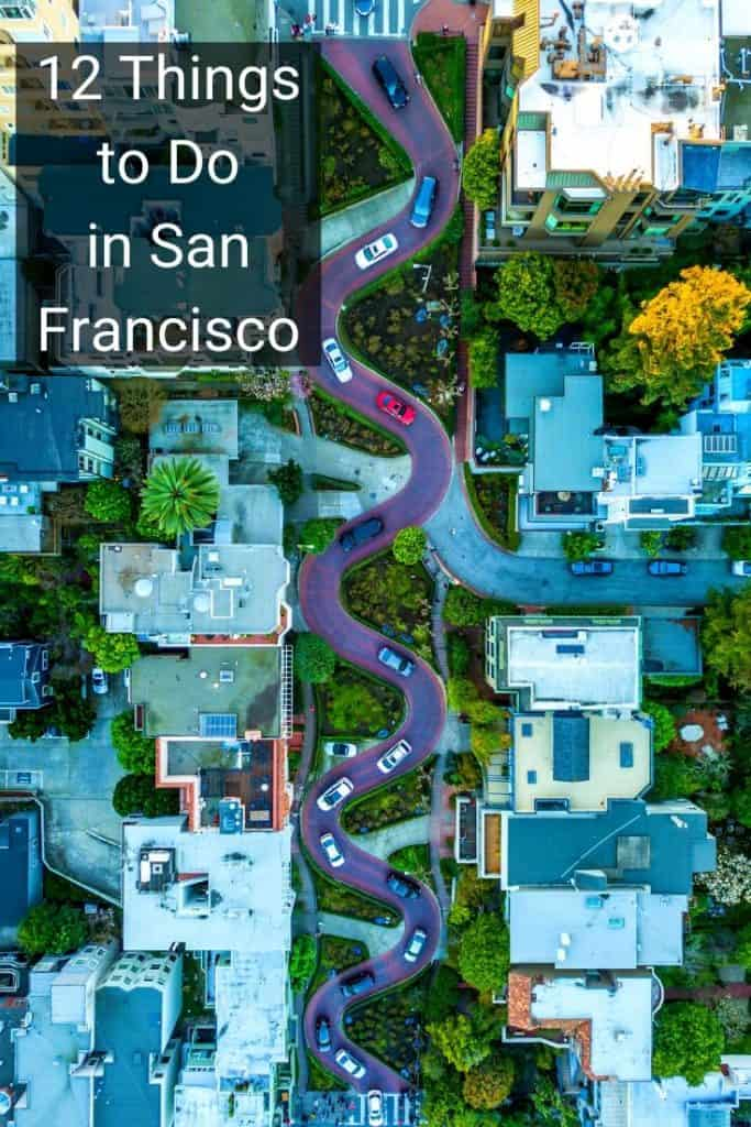 best 12 things to do in San Fransisco
