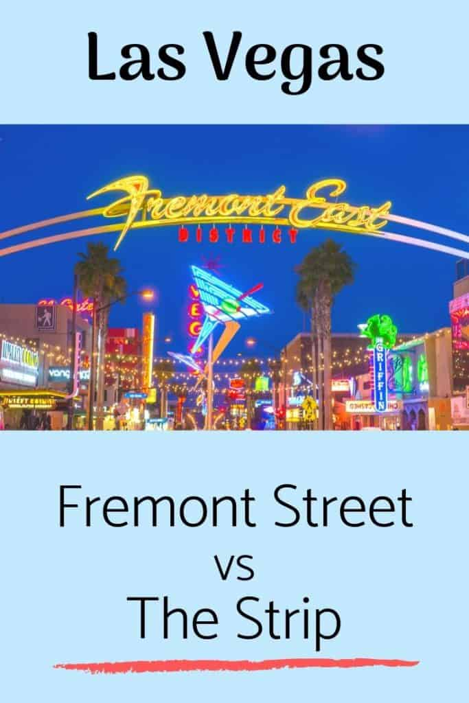 Las Vegas: Fremont Street VS The Strip