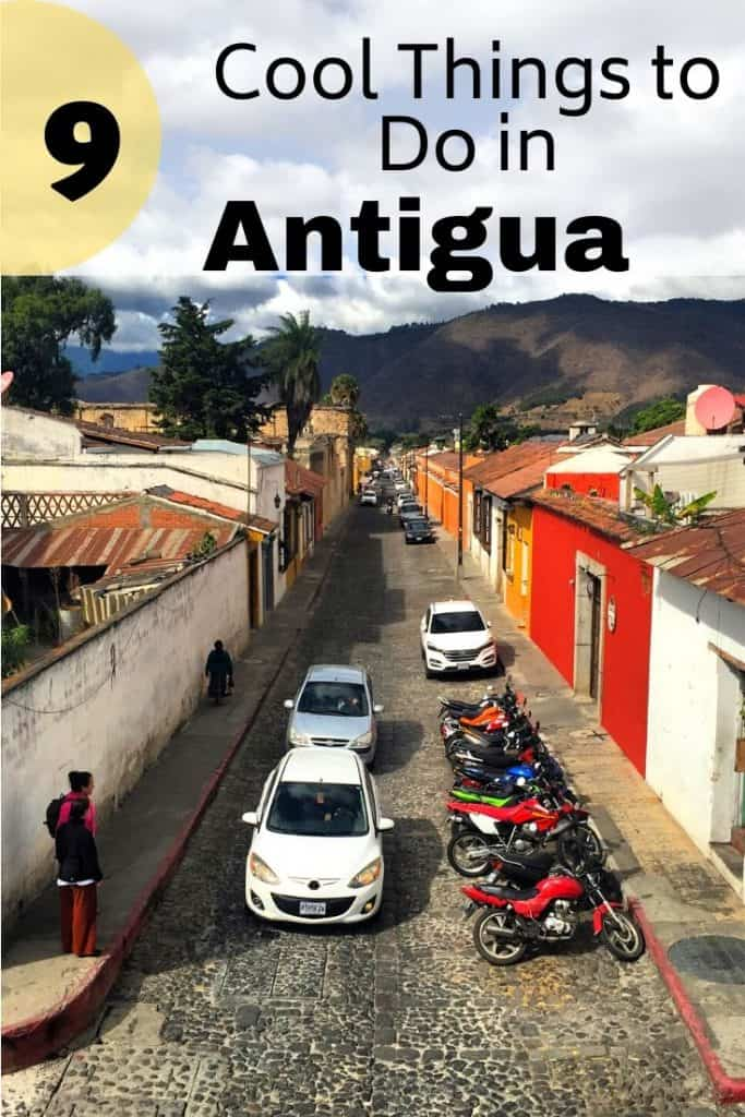 9 great things to do in Antigua, Guatemala