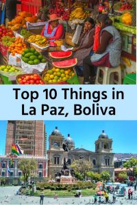 Top 10 Things to Do in La Paz, Bolivia