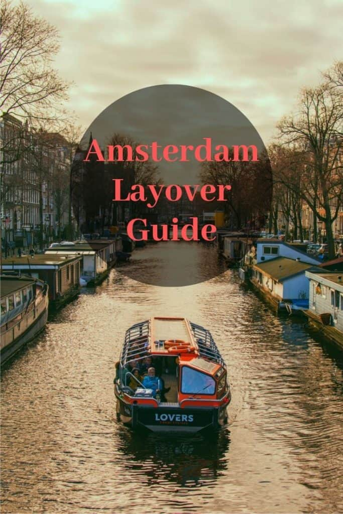 8 hour amsterdam layover guide