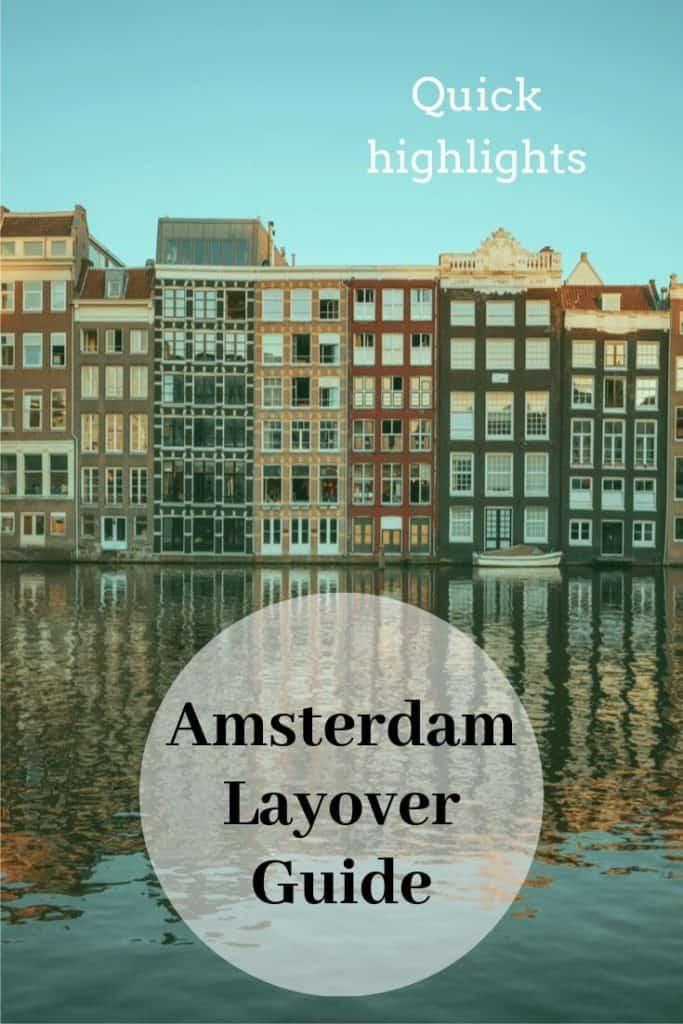 10 hour amsterdam layover itinerary