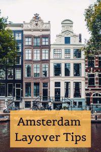 8 hour amsterdam layover itinerary