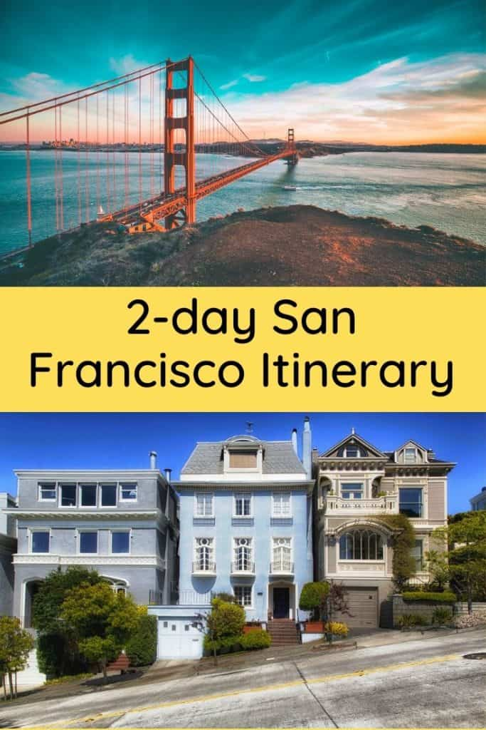 2 Days in San Francisco