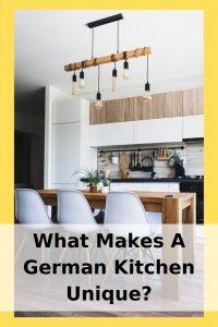 What Makes A German Kitchen Unique