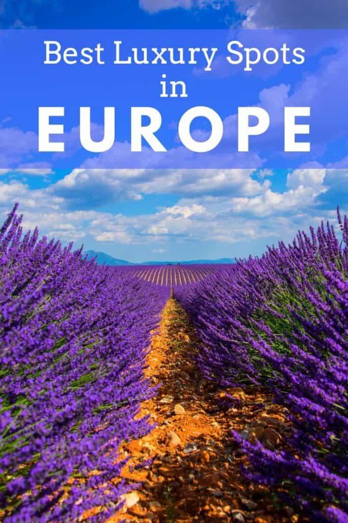 best luxury spots in europe