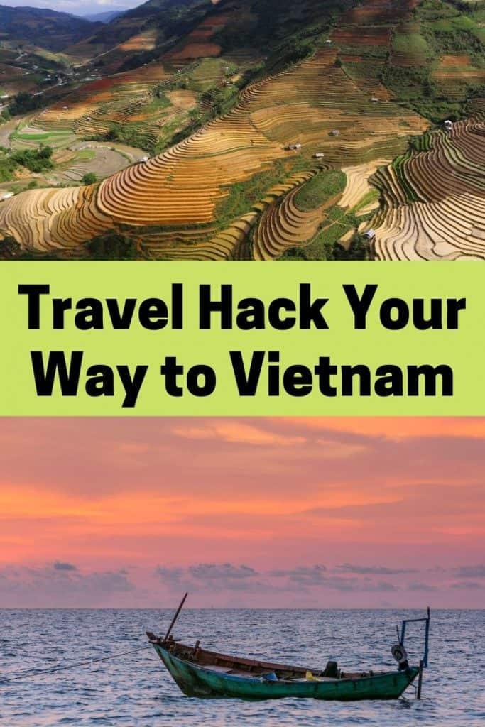Travel Hack Your Way to Vietnam