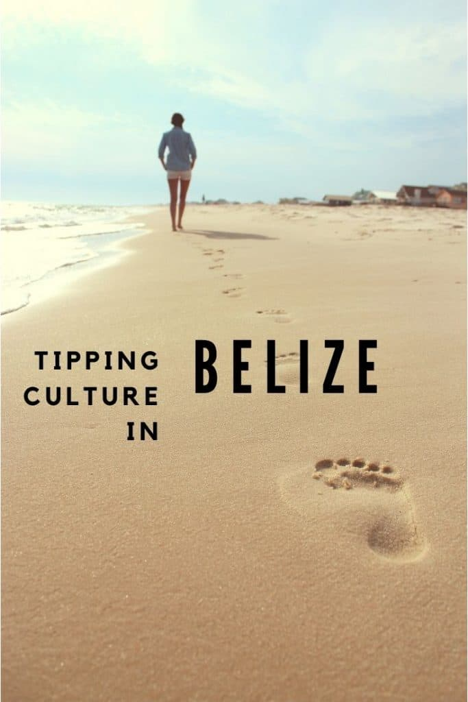 tipping culture in belize
