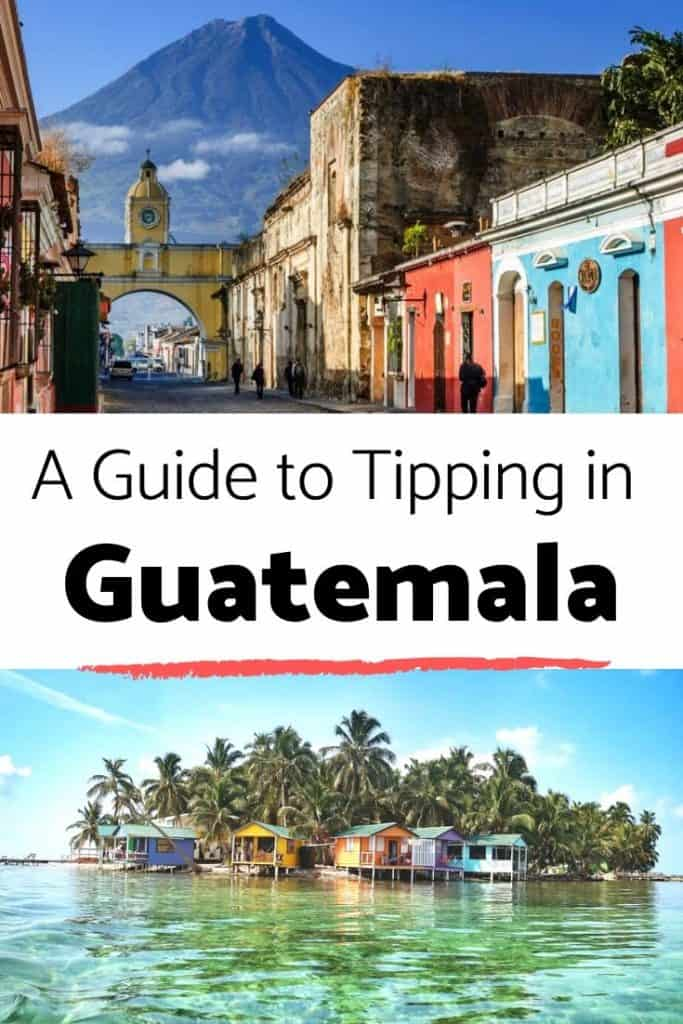 Guide to Tips in Guatemala